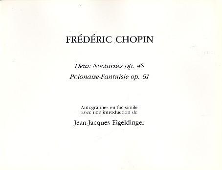 2 nocturnes opus.48 et polonaise-fantaisie opus.61