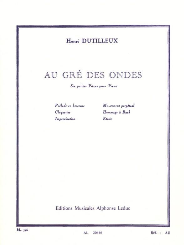 Dutilleux, Henri - Au gré des ondes :