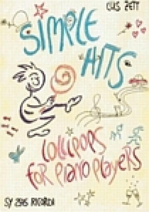 Zett, Luis - Simple Hits : Lollipops for piano