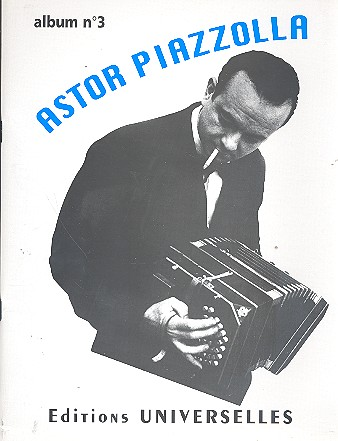 Piazzolla, Astor - Astor Piazzolla Album no.3 : pour