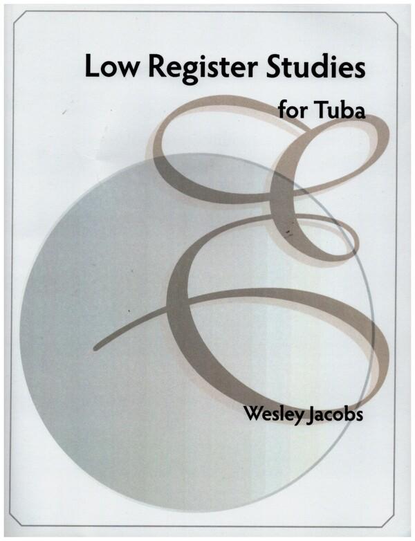 Low Register Studies: for tuba