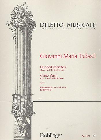 100 Versetten über die 8 Kirchentonarten: für Orgel