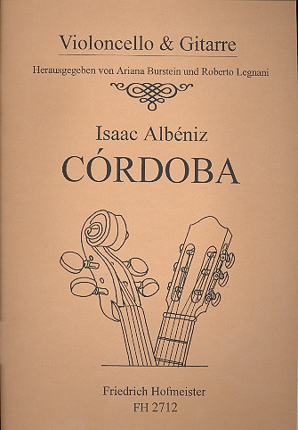 Albéniz, Isaac Manuel - Cordoba : für Violoncello und Gitarre