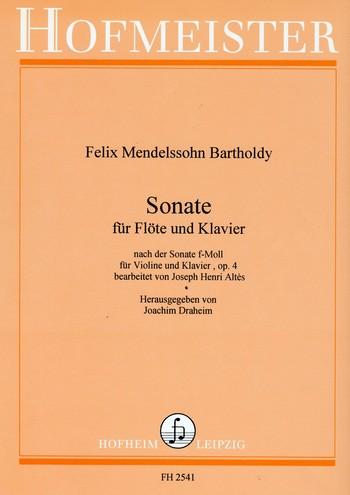 Mendelssohn-Bartholdy, Felix - Sonate f-Moll op.4 : für Flöte und Klavier