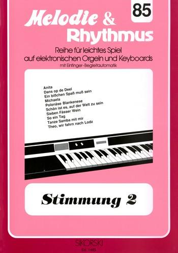 Stimmung Band 2: für E-Orgel / Keyboard
