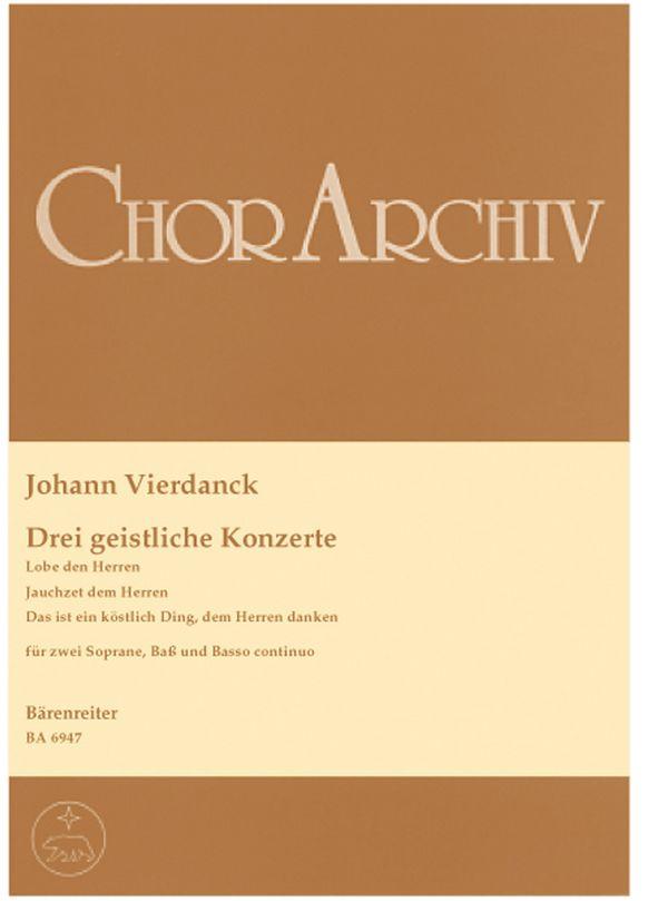Vierdanck, Johann - 3 geistliche Konzerte : für 2 Soprane,