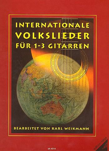 Internationale Volkslieder: für 1-3 Gitarren