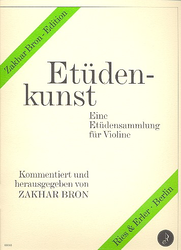 Bron, Zakhar - Etüdenkunst : Eine Etüdensammlung