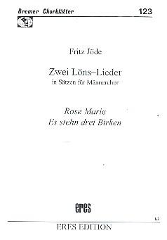 2 Loens-Lieder: für Männerchor a cappella, Chorpartitur