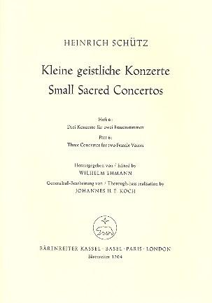 Schütz, Heinrich - Kleine geistliche Konzerte Band 6 :