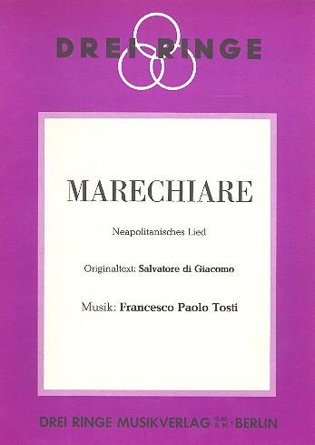 Marechiare: Neapolitanisches Lied für Gesang und Klavier / Akkordeon