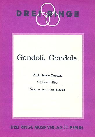 Gondoli gondola: Einzelausgabe für Gesang und Klavier (dt)