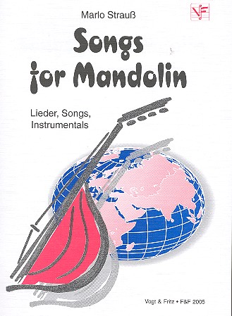 Songs for Mandolin: Lieder, Songs, Instrumentals für 1-3 Mandolinen
