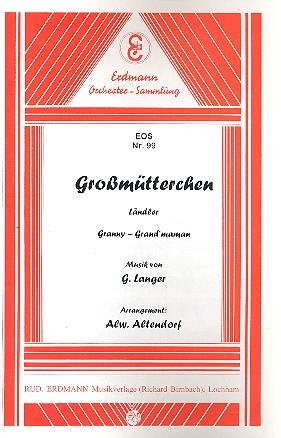 Großmütterchen opus.20: für Salonorchester