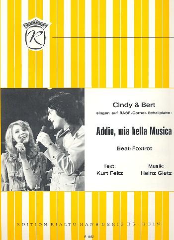 Addio mia bella Musica: Einzelausgabe Gesang und Klavier