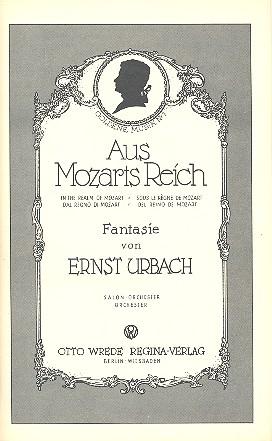 Aus Mozarts Reich: Fantasie für Salonorchester