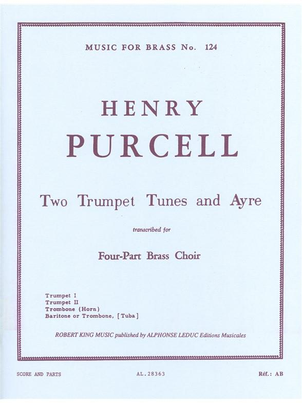 2 TRUMPET TUNES AND AYRE: TRANS- CRIBED FOR 4-PART BRASS CHOIR