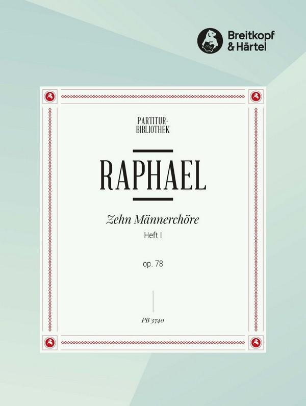 10 MAENNERCHOERE opus.78 BAND 1 PARTITUR