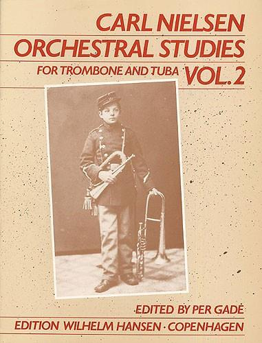 Orchestral Studies for trombone and tuba vol.2