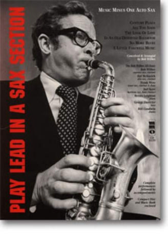 Music minus one Alto Sax (+CD): Play lead in a Sax Section