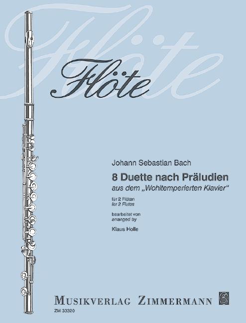 Bach, Johann Sebastian - 8 Duette nach Präludien aus dem