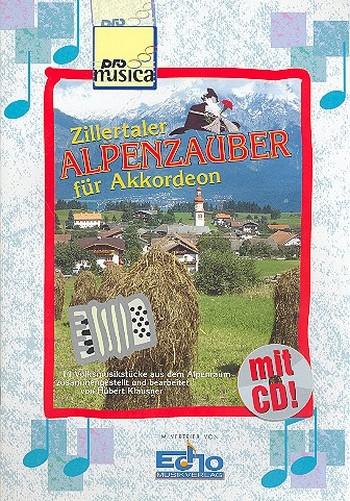- Zillertaler Alpenzauber (+CD) :