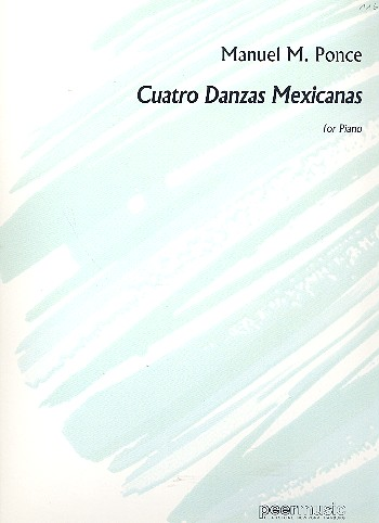 Ponce, Manuel Maria - 4 danzas mexicanas : for piano
