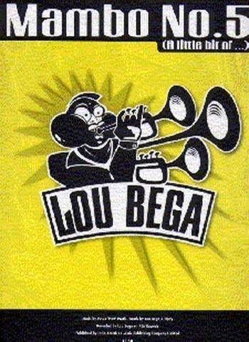 MAMBO NO.5 (A LITTLE BIT OF...): LOU BEGA EINZELAUSGABE FUER GESANG/KLAVIER/GITARRE