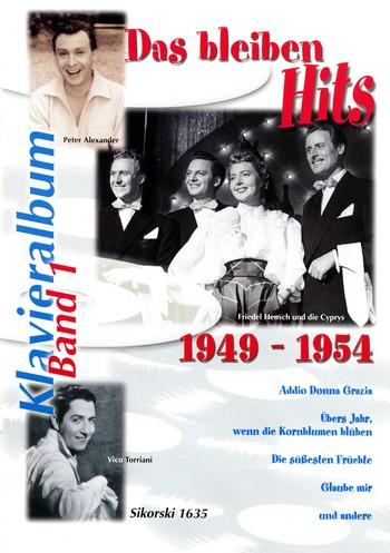 Das bleiben Hits Band 1 (1949-1954): Album für Gesang und Klavier