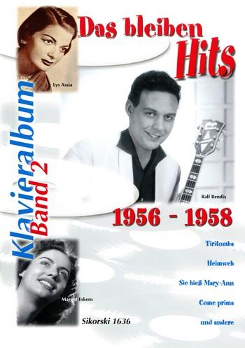 Das bleiben Hits Band 2 (1956-1958): Album für Gesang und Klavier