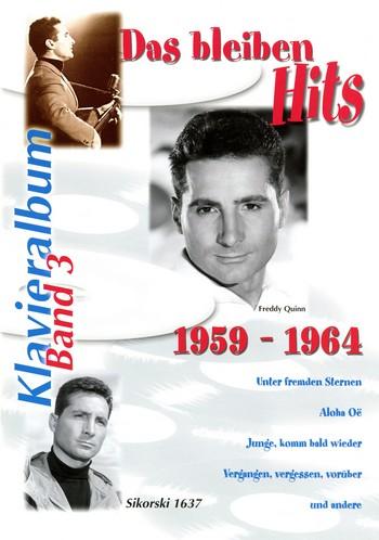 Das bleiben Hits Band 3 (1959-1964): Album für Gesang und Klavier