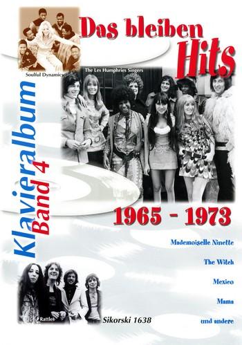 Das bleiben Hits Band 4 (1965-1973): Album für Gesang und Klavier