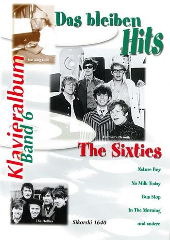 Das bleiben Hits Band 6: The Sixties für Gesang und Klavier