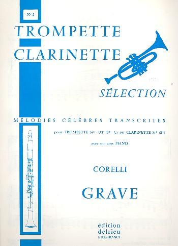 Grave: pour trompette ou clarinette avec ou sans piano