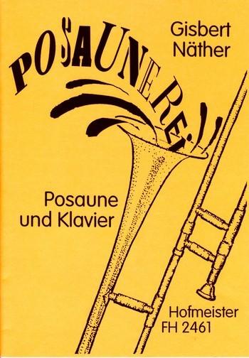 Näther, Gisbert - Posaunerei : für Posaune und Klavier