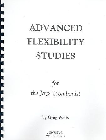 Advanced Flexibilty Studies: for the jazz trombonist