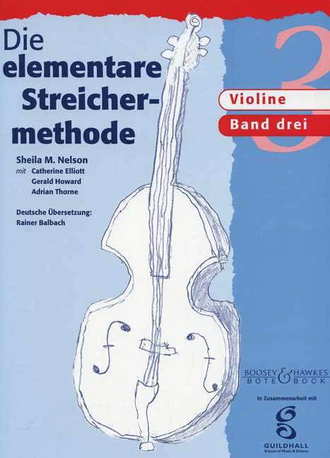 Die elementare Streichermethode Band 3: für Violine