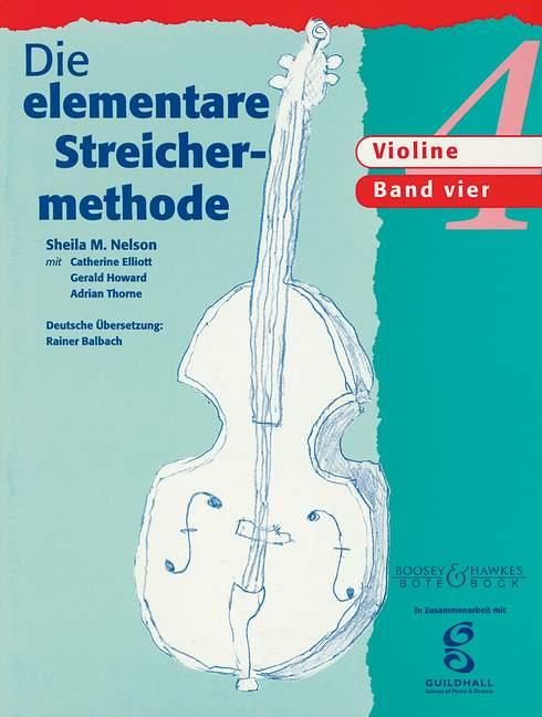 Die elementare Streichermethode Band 4: für Violine