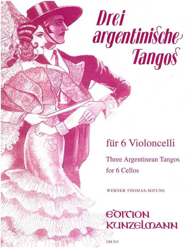 3 argentinische Tangos: für 6 Violoncelli