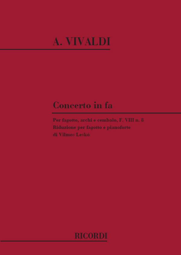 Vivaldi, Antonio - Concerto fa maggiore F.VIII:8 per fagotto, archi e bc