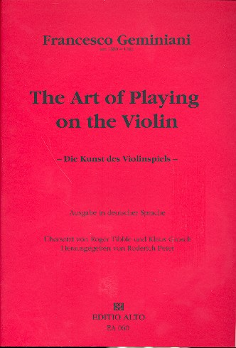 Geminiani, Francesco - The Art of Playing on the Violin :
