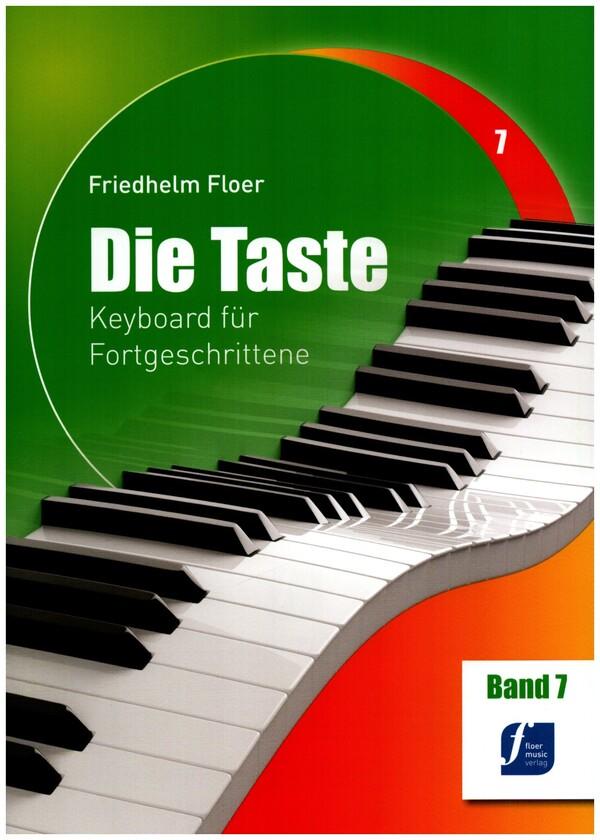 Die Taste Band 7: Keyboard für Fortgeschrittene