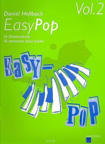 Hellbach, Daniel - Easy Pop vol.2 : 16 Klavierstücke