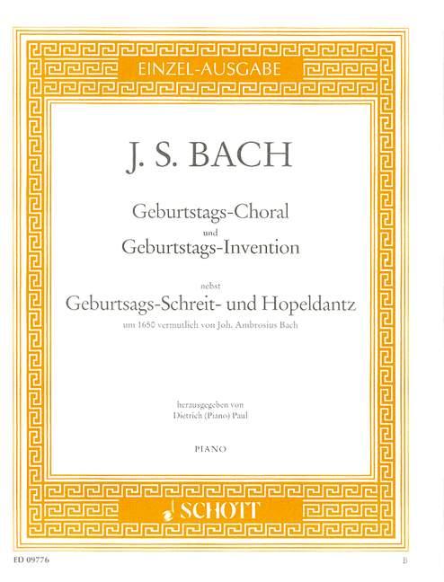 Geburtstags-Choral und Geburtstags- invention nebst Geburtstags-Schreit-