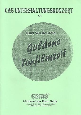 Goldene Tonfilmzeit: Potpourri für Salonorchester