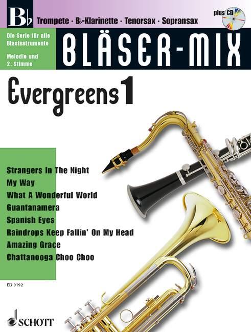 Bläser-Mix (+CD): Evergreens 1 für B-Instrumente (Melodie und
