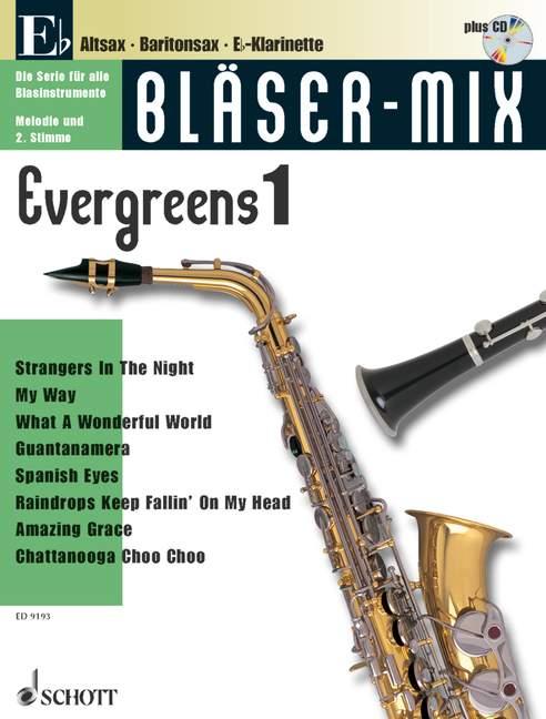Bläser-Mix (+CD): Evergreens 1 für Es-Instrumente (Melodie und