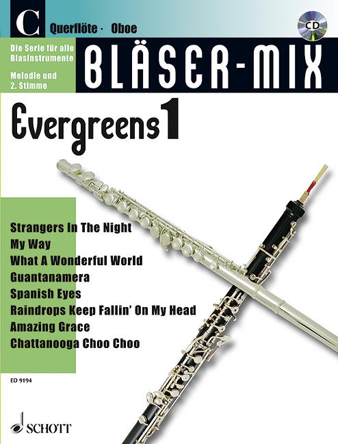 Bläser-Mix (+CD): Evergreens 1 für C-Instrumente (Melodie und 2. Stimme)