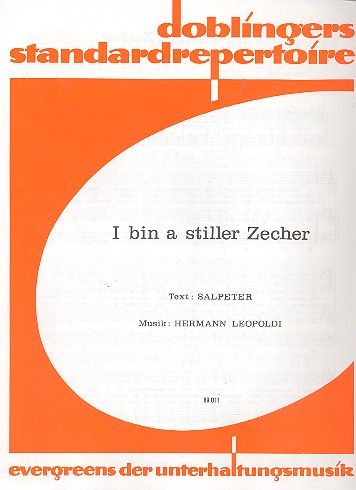 I bin a stiller Zecher: Einzelausgabe für Gesang und Klavier