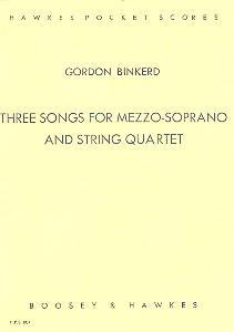 3 Songs: für Mezzosopran und Streichquartett Studienpartitur
